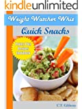 Weight Watcher Whiz Quick Snacks Points Plus Recipes Cookbook (Weight Watcher Whiz Series 3)