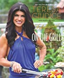 Fabulicious!: On the Grill: Teresas Smoking Hot Backyard Recipes