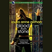 Blood from Stone: A Retrievers Novel | [Laura Anne Gilman]