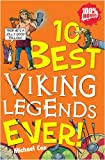 10 Best Viking Legends Ever (1407108263) by Michael Cox