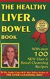 Healthy Liver & Bowel Book