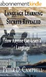 Language Learning Secrets Revealed: H...