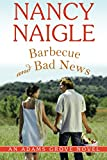 Barbecue and Bad News (An Adams Grove Novel)