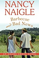 Barbecue and bad news : an Adams Grove novel