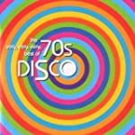 Very, Very, Very Best Of 70's Disco (...