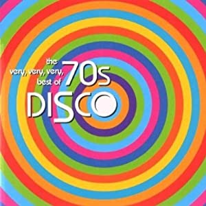 Very,Very,Very Best of 70's Disco