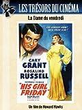 Les Trésors du cinéma : La Dame du vendredi (His Girl Friday)