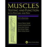 Muscles: Testing and Function, with Posture and Pain :Includes a Bonus Primal Anatomy CD-ROMby Florence P. Kendall BS...