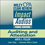 Wiley CPA Exam Review Impact Audios: Auditing and Attestation, 3rd Edition | Anita L. Feller