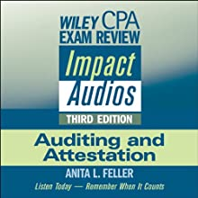 Wiley CPA Exam Review Impact Audios: Auditing and Attestation, 3rd Edition (       ABRIDGED) by Anita L. Feller