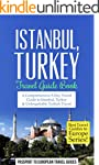 Istanbul Travel Guide: Istanbul, Turk...