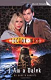 Doctor Who: I Am A Dalek (Doctor Who (BBC Paperback))