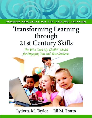Transforming Learning through 21st Century Skills: The...