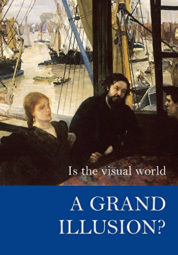 Is the Visual World a Grand Illusion? (Journal of Consciousness Studies Controversies in Science & the Humanities)