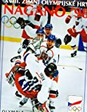 img - for Zimni  Olympijske  Hry Nagano '98 book / textbook / text book