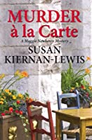 Murder � la Carte (The Maggie Newberry Mystery Series Book 2) (English Edition)