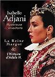 echange, troc Isabelle Adjani, Mystérieuse envoûtante : L'histoire d'Adèle H. / La reine Margot