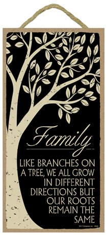"(SJT94546) Family - Like branches on a tree, we all grow in different directions but our roots remain the same  5"" x 10"" primitive wood plaque sign"
