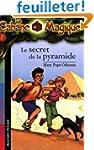 La Cabane Magique, Tome 3 : Le secret...