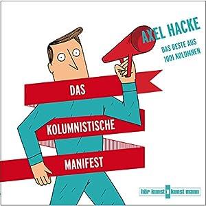 Das kolumnistische Manifest Hörbuch