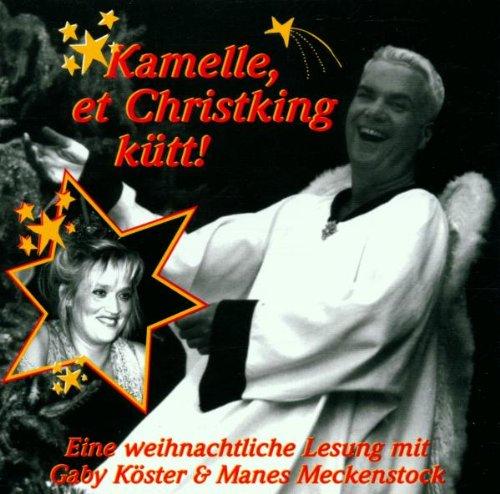 Kamelle,Et Christking Kütt