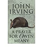 John Irving [ A PRAYER FOR OWEN MEANY BY IRVING, JOHN](AUTHOR)PAPERBACK