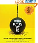 When Buyers Say No: Essential Strateg...