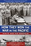 How They Won the War in the Pacific:...
