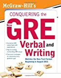 img - for McGraw-Hill's Conquering the New GRE Verbal and Writing book / textbook / text book