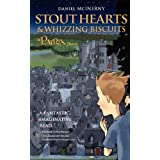 Stout Hearts & Whizzing Biscuits: A Patria Story (Volume 1)