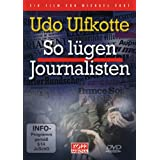 "So l�gen Journalistenvon ""Udo Ulfkotte"""