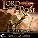 Lord of the Rose: Dragonlance: Rise of Solamnia, Book 1 (       UNABRIDGED) by Douglas Niles Narrated by Chris Sorensen