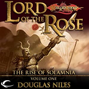 Lord of the Rose: Dragonlance: Rise of Solamnia, Book 1 | [Douglas Niles]