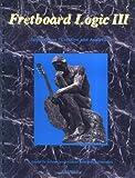 Fretboard Logic III