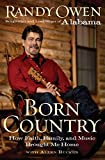 img - for Born Country: My Life in Alabama--How Faith, Family, and Music Brought Me Home book / textbook / text book