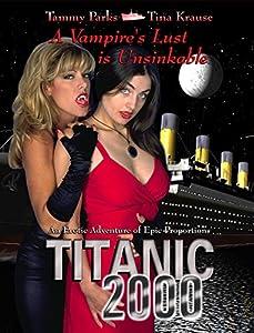 Titanic 2000 a vampires lust is unsinkable