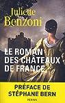 Le Roman des châteaux de France, Tome 1