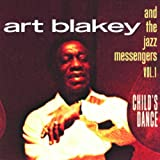 Child's Dance 1 ~ Art Blakey
