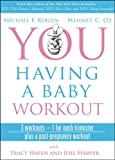 YOU: Having a Baby Workout: