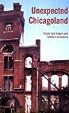 img - for Unexpected Chicagoland by Camilo Jose Vergara (2001-12-15) book / textbook / text book