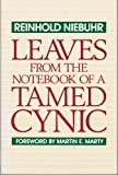 Leaves from the notebook of a tamed cynic (0060662336) by Niebuhr, Reinhold
