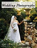 img - for Professional Secrets of Wedding Photography book / textbook / text book