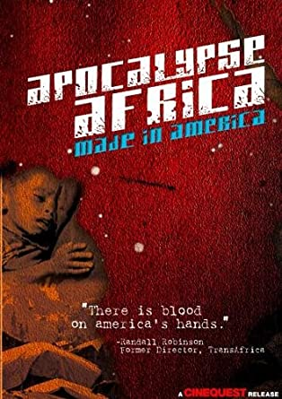 Apocolypse Africa: Made in America