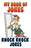 Jokes: Knock Knock Jokes (My Book Of Jokes 2)