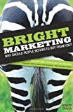 Bright Marketing: Why Should People Bother to Buy from You? (1854584049) by Craven, Robert
