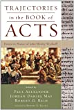 Trajectories in the Book of Acts: Essays in Honor of John Wesley Wyckoff