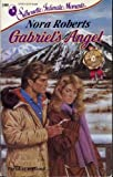 Gabriels Angel (Silhouette Intimate Moments No. 300)