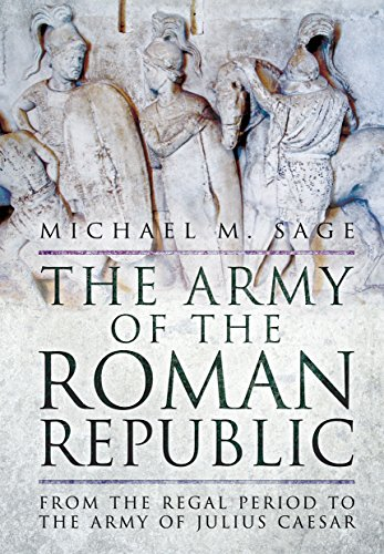 the-army-of-the-roman-republic-from-the-regal-period-to-the-army-of-julius-caesar