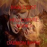 Baal's Lust: Hell's Desire, Book 1 | Daemon Bayne