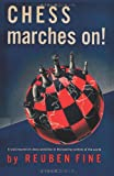 img - for Chess Marches On! book / textbook / text book